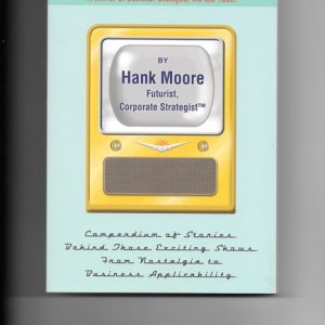 The Classic Television Reference by Author Hank Moore