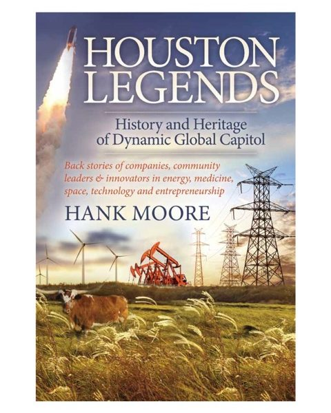 Houston Legends by Author Hank Moore