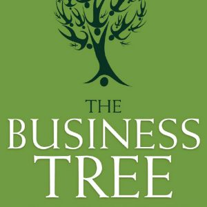 The Business Tree by Author Hank Moore