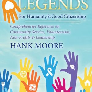 Non-Profit Legends by Author Hank Moore